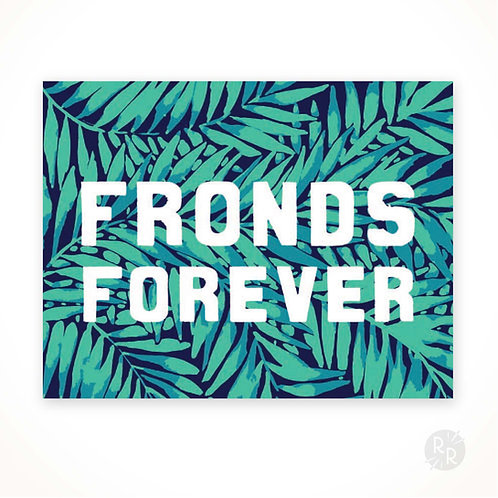 Fronds Forever