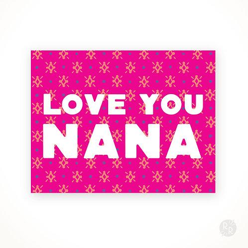 Love You, Nana