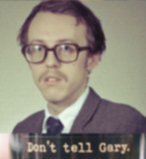 Dont tell gary.JPG