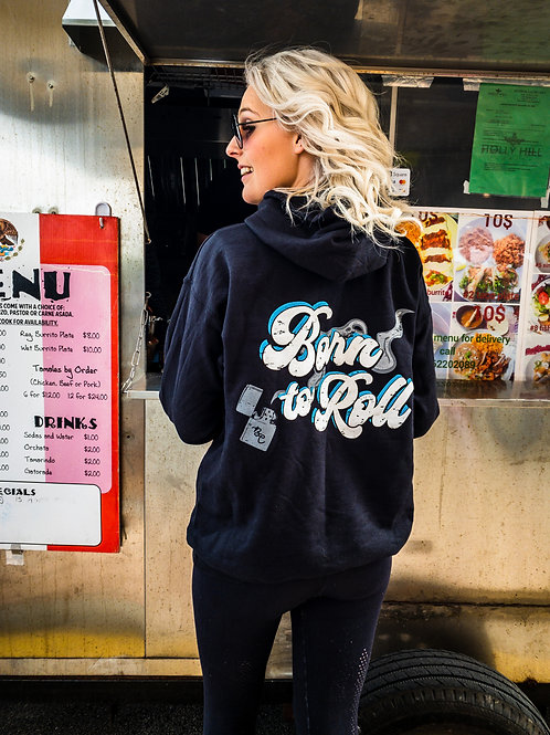 Born To Roll Hoodie