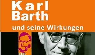 KARL BARTH und seine Wirkung