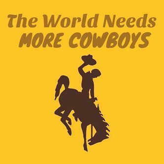 The World Needs More Cowboys (as seen in Today's Horse Magazine)