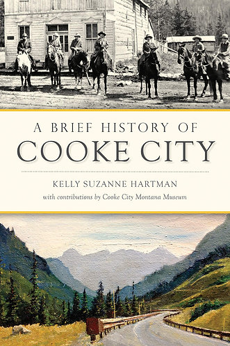 A Brief History of Cooke City