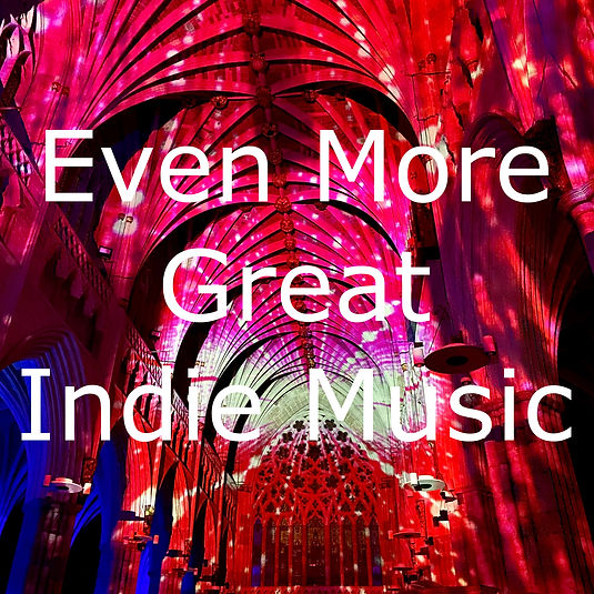 Even More Great Indie Music