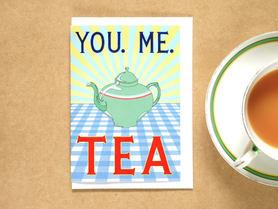 You. Me. Tea Card
