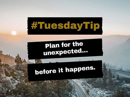 #TuesdayTip: Plan for the Unexpected.