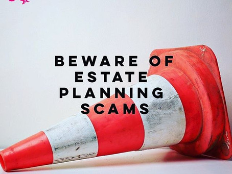 #WisdomWednesday: Beware of Estate Planning Scams