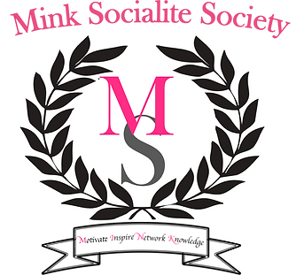 Mink Socialite Society Women's Club Motivate Inspire Network Knowlege