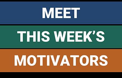 This weeks motivators .png