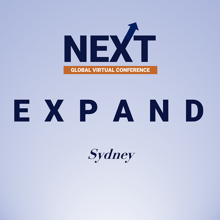 NEXT Global Virtual Conference™   - EXPAND SYDNEY