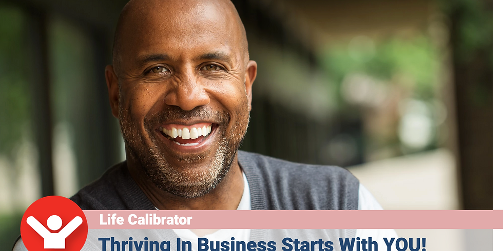 Thriving in Business Starts with YOU