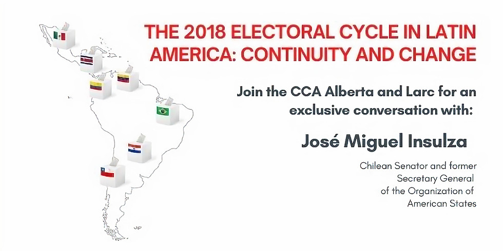 THE 2018 ELECTORAL CYCLE IN LATIN AMERICA: CONTINUITY AND CHANGE