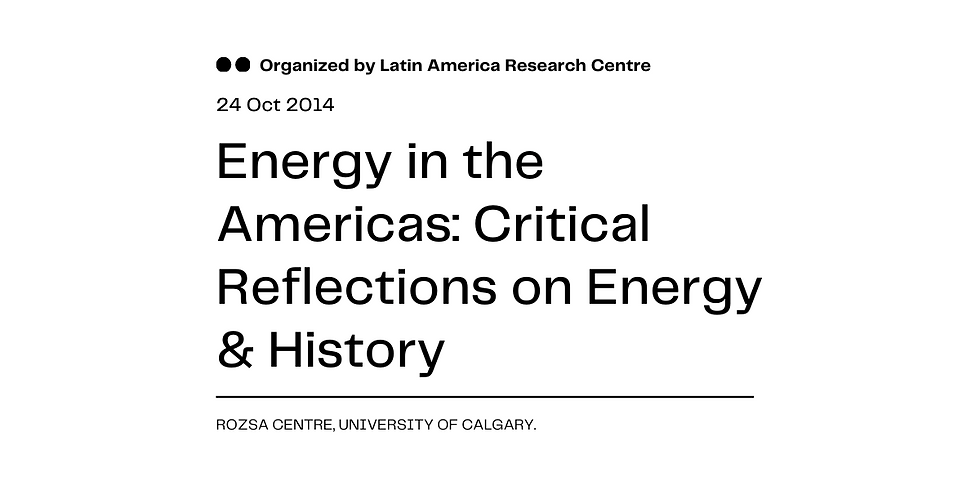 Energy in the Americas: Critical Reflections on Energy & History