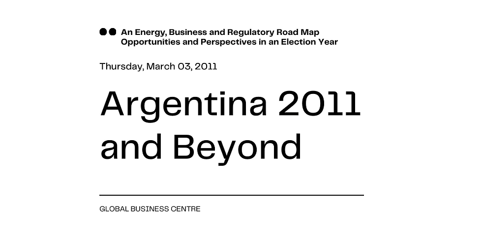 Argentina 2011 and Beyond