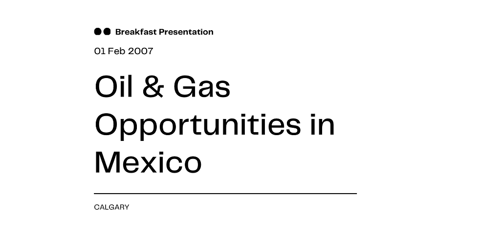 Oil & Gas Opportunities in Mexico
