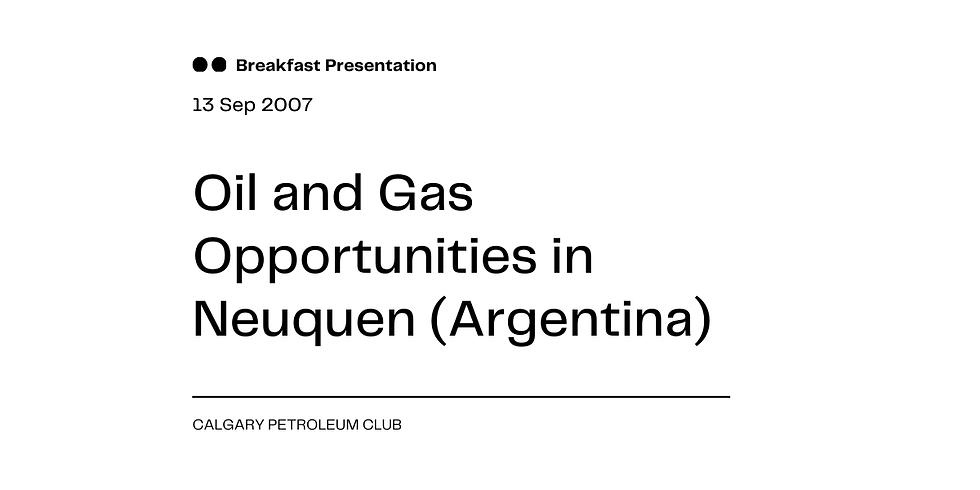 Oil and Gas Opportunities in Neuquen (Argentina)