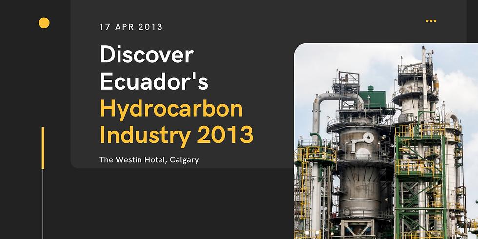 Discover Ecuador's Hydrocarbon Industry 2013