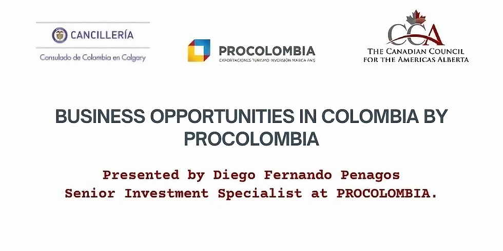 Business Opportunities in Colombia by PROCOLOMBIA