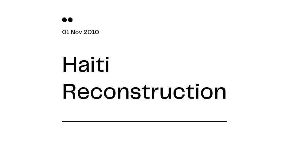 Haiti Reconstruction