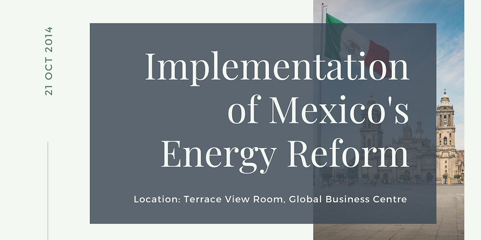 Implementation of Mexico's Energy Reform