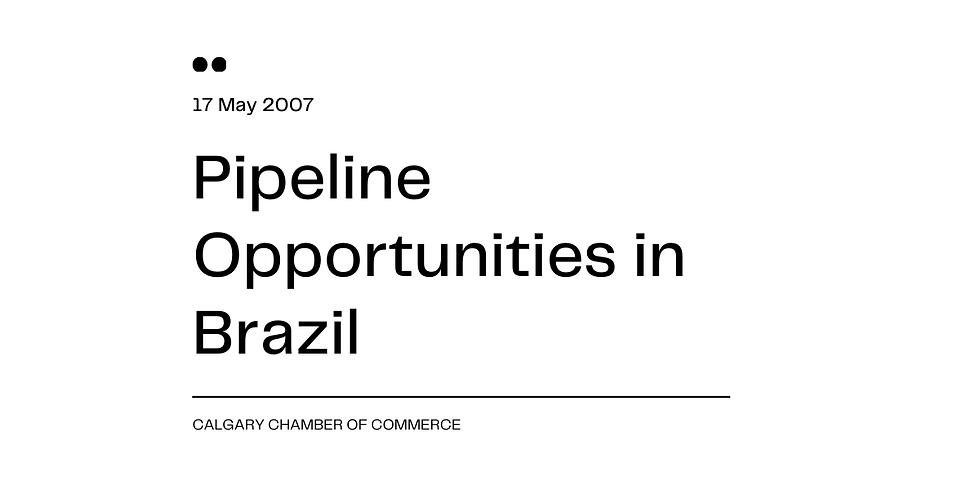Pipeline Opportunities in Brazil