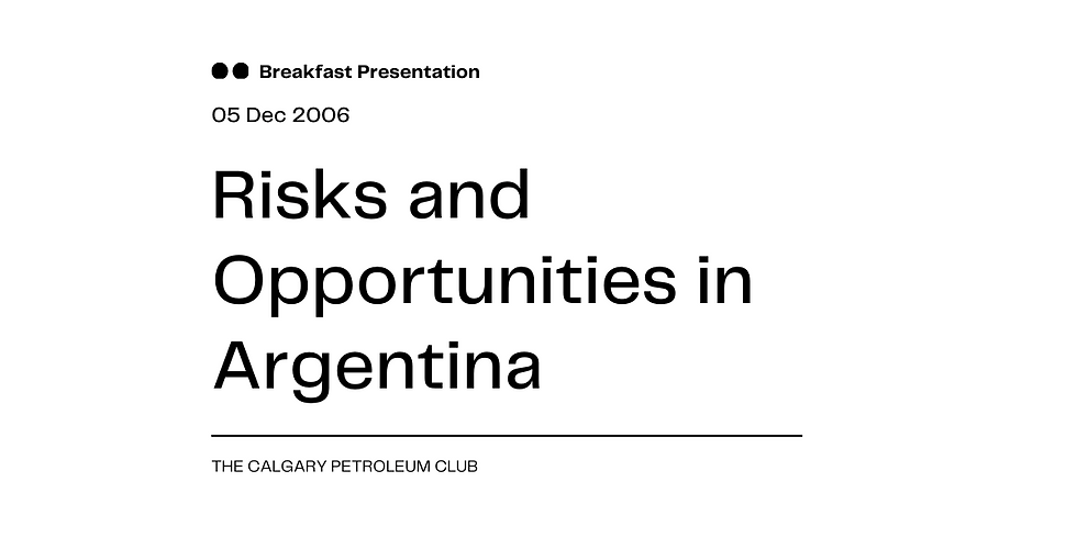 Risks and Opportunities in Argentina