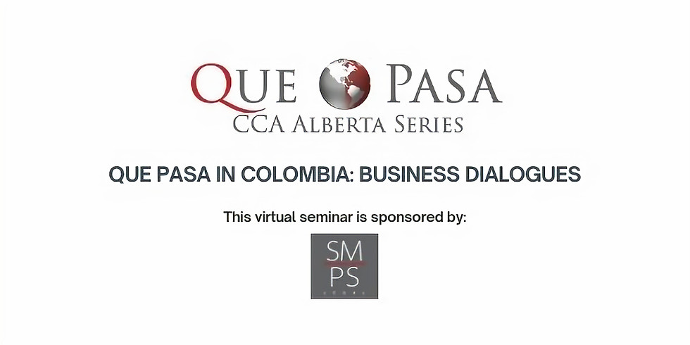 Que Pasa in Colombia: Business Dialogues - Virtual