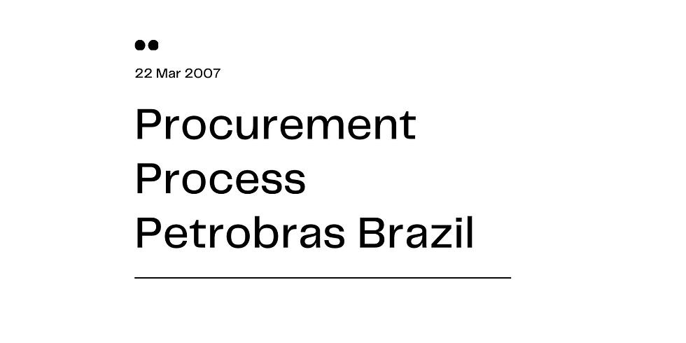 Procurement Process Petrobras Brazil