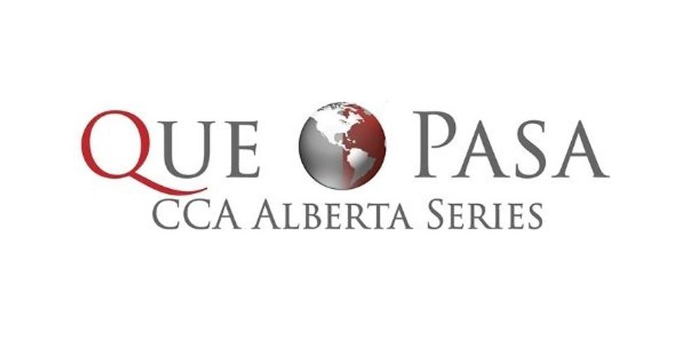 """QUE PASA IN MEXICO"" PART OF CCA ALBERTA SERIES"