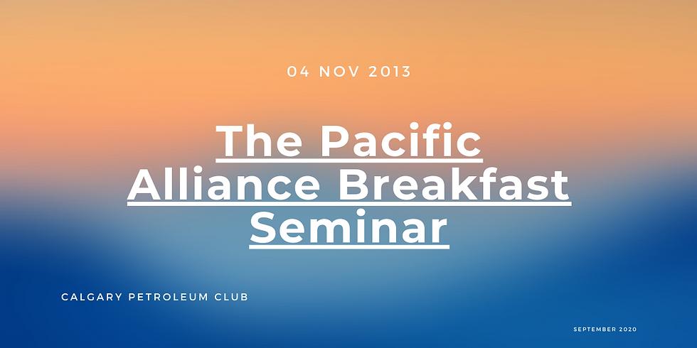 The Pacific Alliance Breakfast Seminar