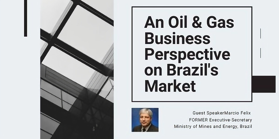 An Oil & Gas Business Perspective on Brazil's Market