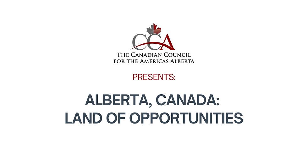 ALBERTA, Canada: Land of Opportunities