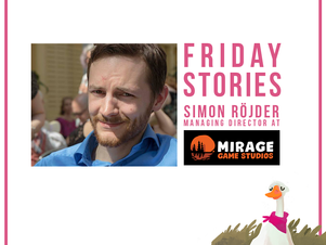 Friday Stories with Mirage Game Studios