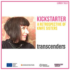 Lunch Talk: Kickstarter - a retrospective of Knife Sisters
