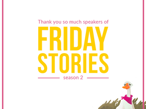 A GREAT thank you to all our Friday Stories speakers this season!