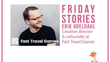 Friday Stories with Fast Travel Games