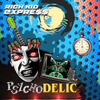 "RICH KID EXPRE$$ - ""Psychodelic"" LP"