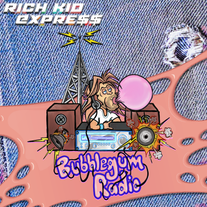 "RICH KID EXPRE$$ - ""Bubblegum Radio"" EP"