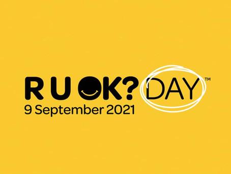 R U OK? DAY 2021