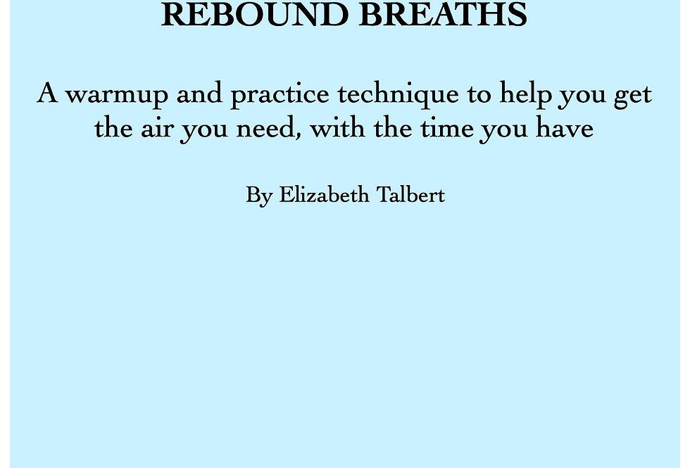 Rebound Breaths