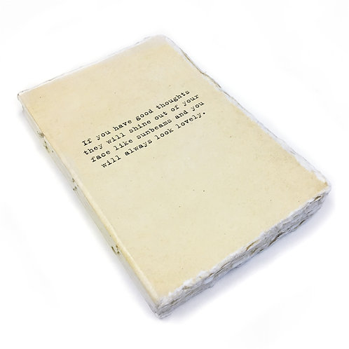 Medium If You Have Good Thoughts Deckled Edge Notebook