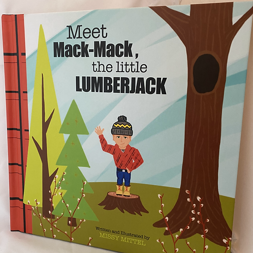 Mack-Mack the Little Lumberjack