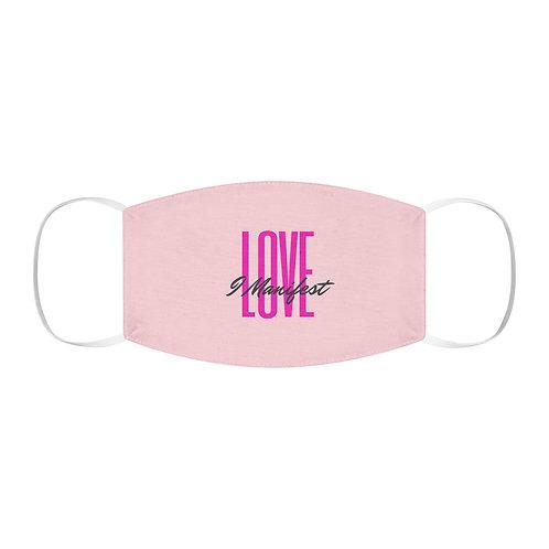I Manifest Love Hot Pink