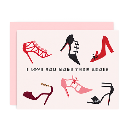 MORE THAN SHOES GREETING CARD