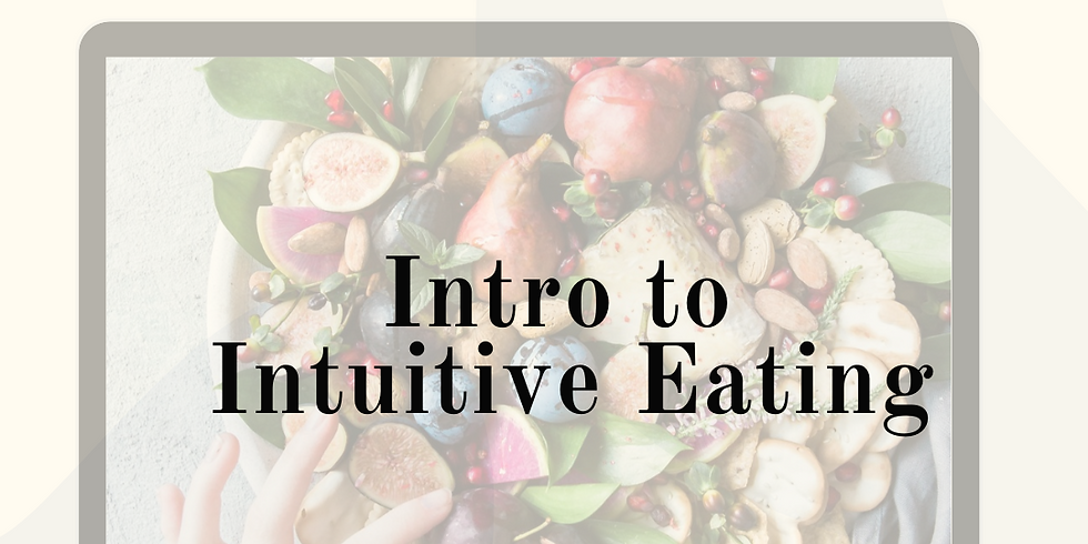 Intro to Intuitive Eating