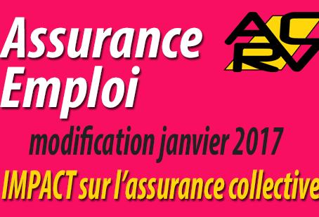 Modification de l'assurance emploi au 1er janvier 2017 - Impact sur un programme d'assurance