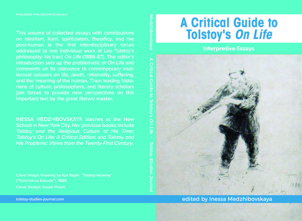 Tolstoy Studies Journal 2017: A Critical Guide to Tolstoy's On Life. Interpretive Essays (Inessa Med