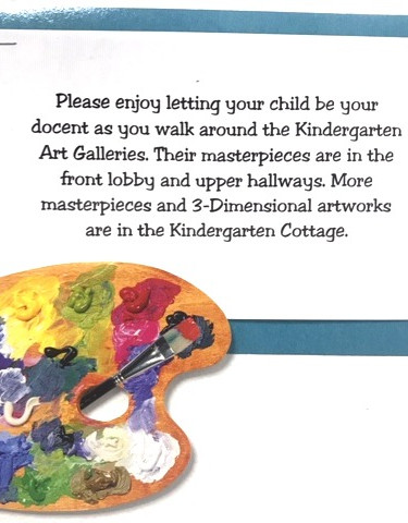 This is our invitation to have your children serve as docents. May the touring begin!