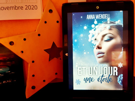 Et un jour une étoile de Anna Wendell
