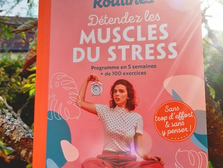 """Détendes les muscles du stress """"mes petites routines"""" de Magali Bastos éditions Marabout"""